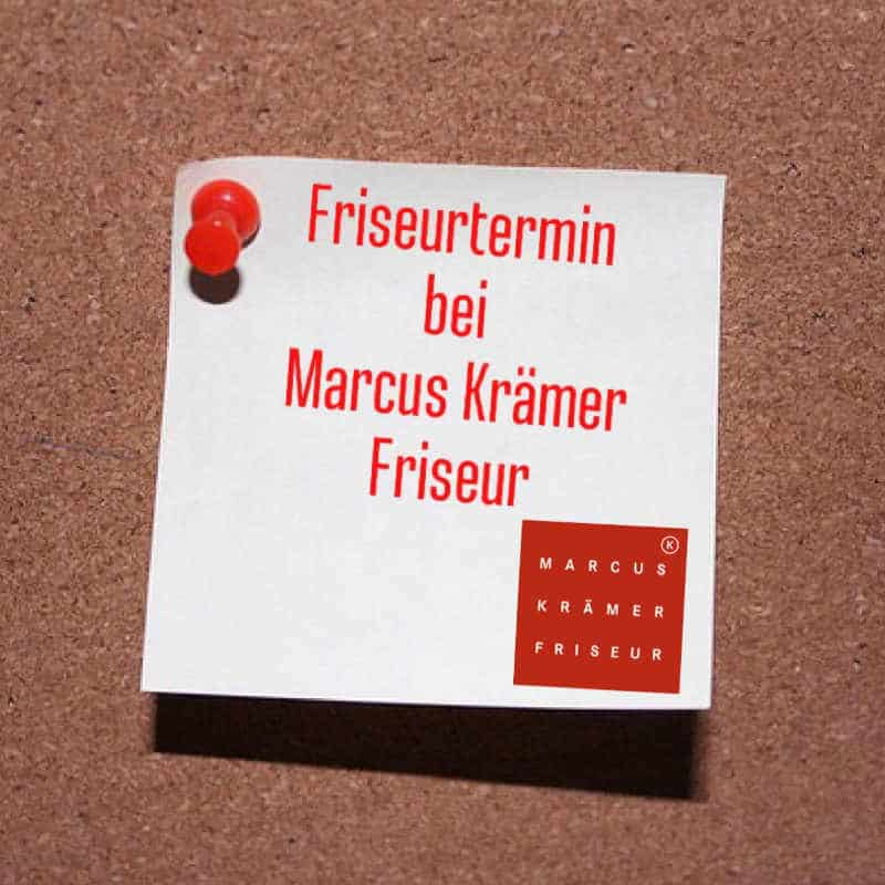 Friseurtermin bei MARCUS KRÄMER FRISEUR